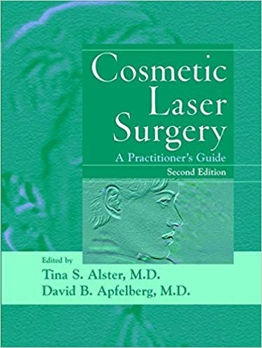 Cosmetic Laser Surgery: A Practitioner's Guide