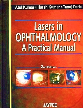 Lasers in Ophthalmology – A Practical Manual