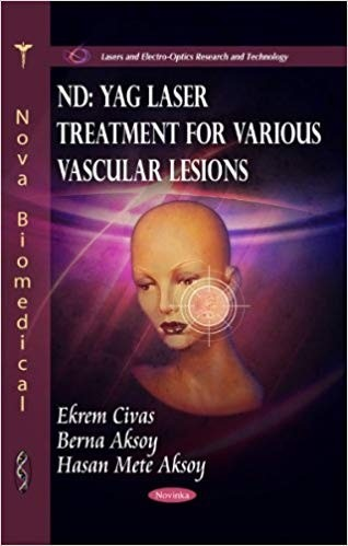 ND: YAG Laser Treatment for Various Vascular Lesions (Lasers and Electro-Optics Research and Technology)