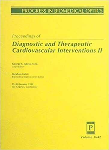 Proceedings of Diagnostic and Therapeutic Cardiovascular Interventions II