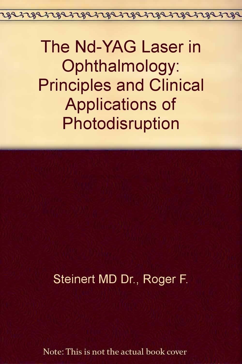 The Nd-YAG Laser in Ophthalmology: Principles and Clinical Applications of Photodisruption